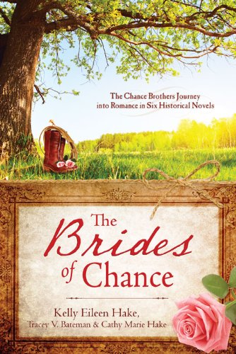 The Brides of Chance Collection: The Chance Brothers Journey into Romance in Six Historical Novels cover