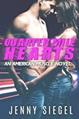 Quarter Mile Hearts (An American Muscle Novel) (Volume 1) by Jenny Siegel (2015-07-04) Paperback