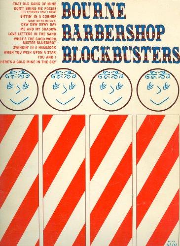 Bourne Barbershop Blockbusters (Barbershop Quartet music from S.P.E.B.S.Q.S.A.) (Sq Shop)
