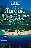 Turquie, Istanbul, Côte Turque et Cappadoce - 4ed