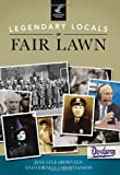 Legendary Locals of Fair Lawn, Jane Lyle Diepeveen and Cornell Christianson, 1467101060