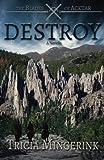 Destroy (The Blades of Acktar)