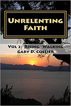 Unrelenting Faith: Vol 2: Rising above Struggle, Walking in Hope: Volume 2 (Conversations over Coffee with the Apostle Paul)