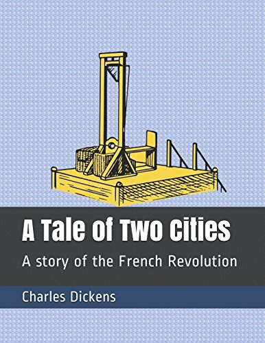 Download A Tale of Two Cities: A story of the French Revolution ebook