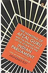 The Hanging of Afzal Guru and the Strange Case of the Attack on the Indian Parliament Paperback