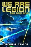 We Are Legion (We Are Bob) (Bobiverse) (Volume 1)