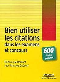 Bien utiliser les citations dans les examens et concours par Jean-François Guédon