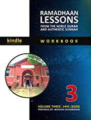 Ramadhaan Lessons from the Noble Quran and Authentic Sunnah: Volume 3, 1441 (2020) (English Edition)