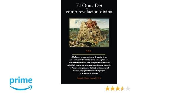 El Opus Dei como revelacion divina: Análisis de su teología ...