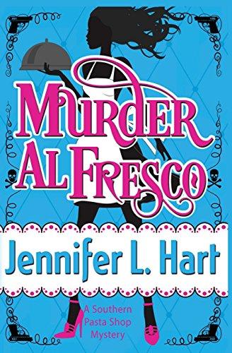 murder-al-fresco-southern-pasta-shop-mystery