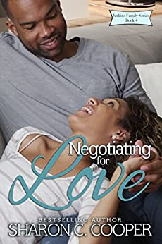 Negotiating for Love (Jenkins Family Series Book 4) by [Cooper, Sharon C.]