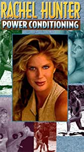 Rachel Hunter: Power Conditioning [VHS]