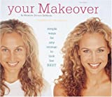 Your Makeover, Morgen Schick DeMann and Bill Westmoreland, 0789303949