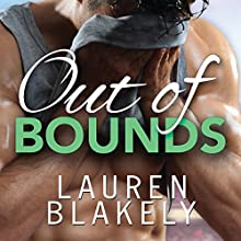 Out of Bounds Audiobook by Lauren Blakely Narrated by Douglas Berger, Nick Tecosky, Yvonne Syn