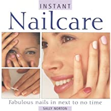Nails: How to Have Fabulous Fingertips (Essential beauty) by Sally Norton (Illustrated, 1 Mar 2000) Paperback