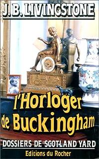 L'horloger de Buckingham, Livingstone, J. B.