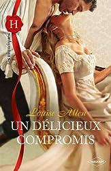 Un délicieux compromis (Les Historiques t. 534)