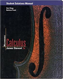 Student Solutions Manual for Stewart's Multivariable Calculus, 5th