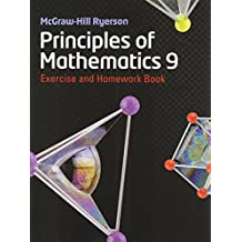 MHR Principles of Mathematics 9 Exercise and Homework Book