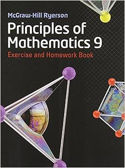 MHR Principles of Mathematics 9 Exercise and Homework Book