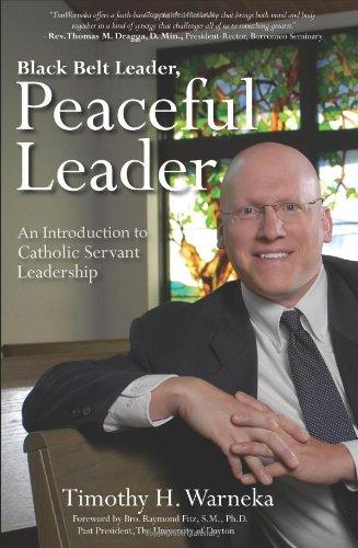 Black Belt Leader, Peaceful Leader: An Introduction to Catholic Servant Leadership