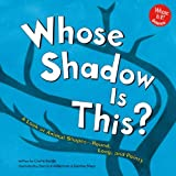 img - for Whose Shadow Is This?: A Look at Animal Shapes - Round, Long, and Pointy (Whose Is It?) book / textbook / text book
