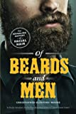 "Christopher Oldstone-Moore, ""Of Beard and Men: The Revealing History of Facial Hair"" (U Chicago Press, 2015)"