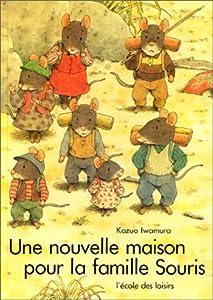 """Afficher """"Une Nouvelle maison pour la famille Souris"""""""