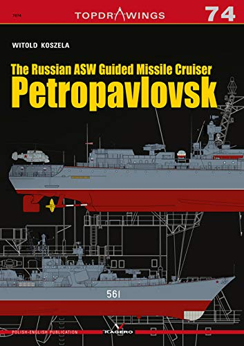 - The Russian ASW Guided Missile Cruiser Petropavlovsk (TopDrawings)