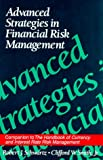 Advanced Strategies in Financial Risk Management, Robert J. Schwartz, 0130688835
