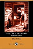 Troop One of the Labrador, Dillon Wallace, 1406550795