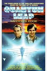 Quantum Leap 18: Mirror's Edge Mass Market Paperback
