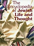 The Encyclopedia of Jewish Life and Thought, , 9652202320