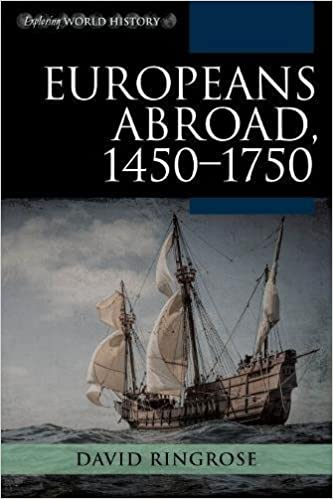 Europeans Abroad, 1450–1750 (Exploring World History)