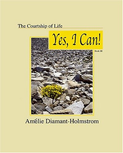 THE COURTSHIP OF LIFE: BOOK III