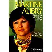 MARTINE AUBRY ENQUETE SUR UNE ENIGME POLITIQ.