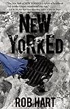 Image of New Yorked (Ash McKenna)