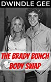 THE BRADY BUNCH BODY SWAP: An Erotic Satire of the 70's Sitcom
