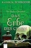 Die Medici-Chroniken (3). Das Erbe des Clans