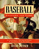 Baseball Legends and Lore, David Cantaneo, 0883659026