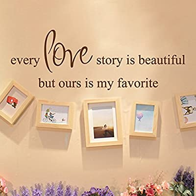 Every Love Story Is Beautiful But Ours Is My Favorite - Words & Phrases Wall Stickers Vinyl Wall Decals Wall Quotes