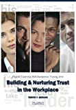 img - for Building & Nurturing Trust in the Workplace: Pinpoint Leadership Skill Development Training Series book / textbook / text book