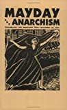 Mayday and Anarchism, , 1873605536