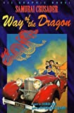 Samurai Crusader: Way Of The Dragon