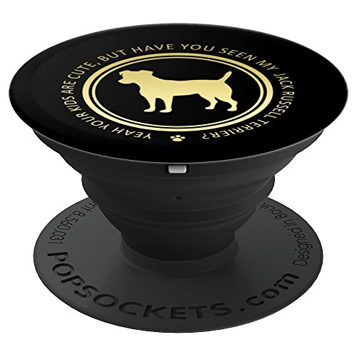 Terrier Russel Jack (Your Kids Are Cute, But Have You Seen My Jack Russel Terrier - PopSockets Grip and Stand for Phones and Tablets)