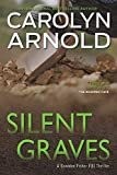 Silent Graves (Brandon Fisher FBI Series Book 2)