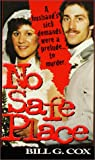 No Safe Place (Pinnacle True Crime) by Bill G. Cox front cover