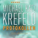 Protokollen | Michael Katz Krefeld