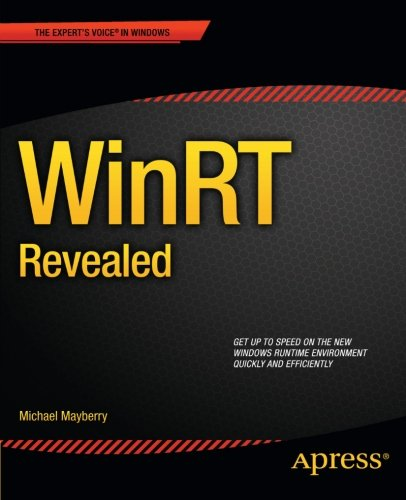 WinRT Revealed (Expert's Voice in Windows)