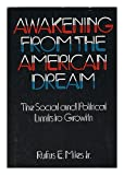 img - for Awakening from the American Dream: The Social and Political Limits to Growth book / textbook / text book